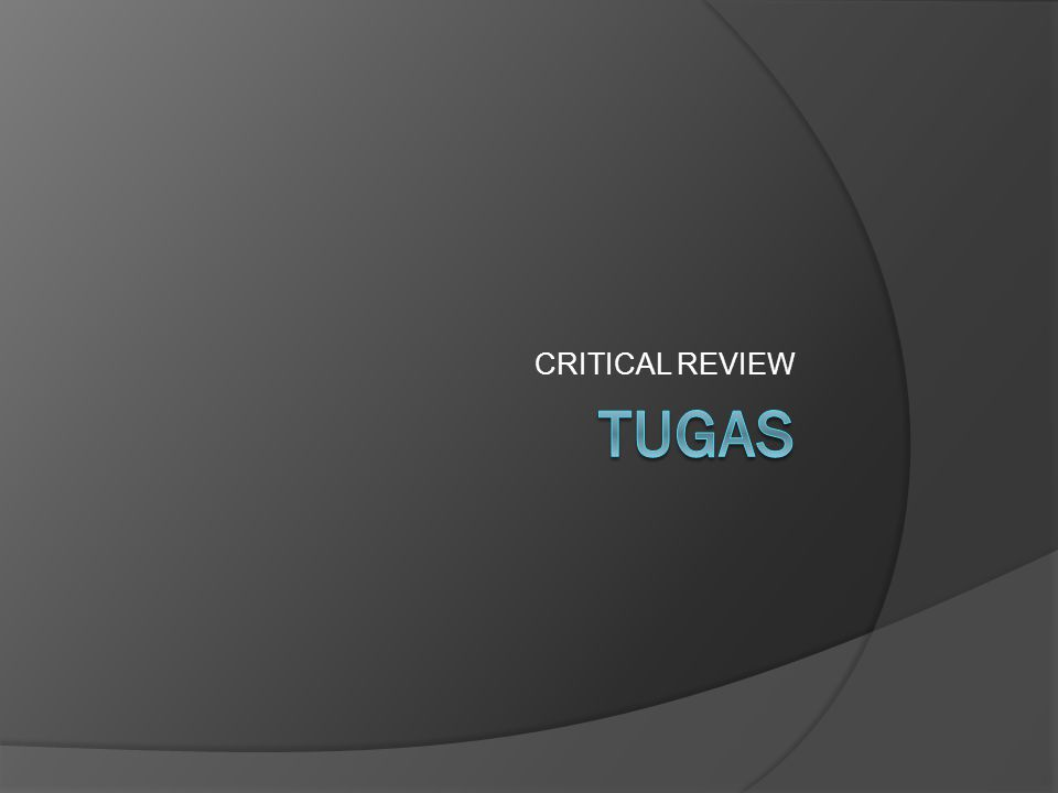 CRITICAL REVIEW Tugas