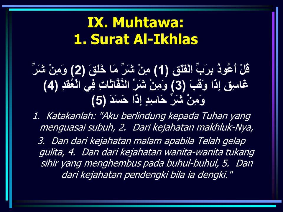 IX. Muhtawa: 1. Surat Al-Ikhlas