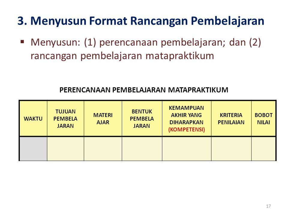 3. Menyusun Format Rancangan Pembelajaran