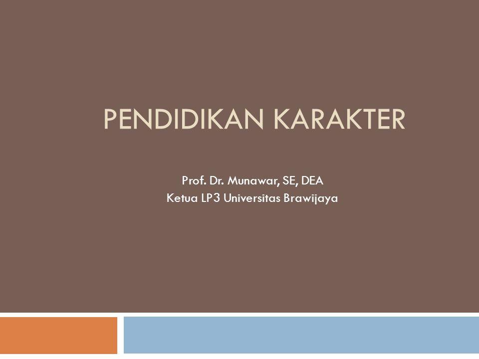 Prof. Dr. Munawar, SE, DEA Ketua LP3 Universitas Brawijaya