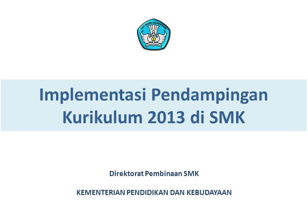 Implementasi Pendampingan Kurikulum 2013 di SMK