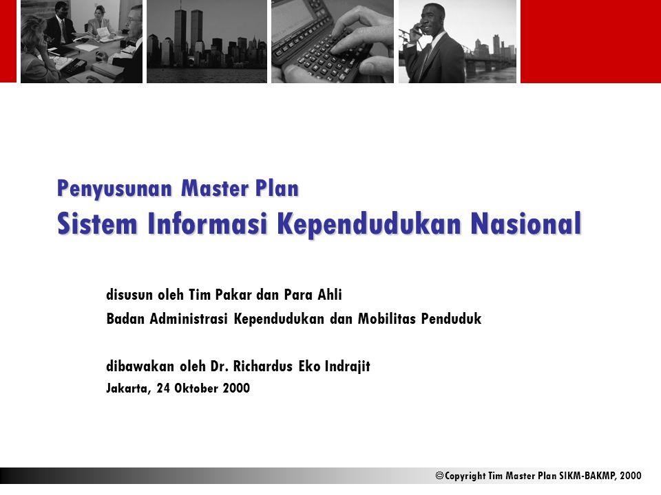 Penyusunan Master Plan Sistem Informasi Kependudukan Nasional