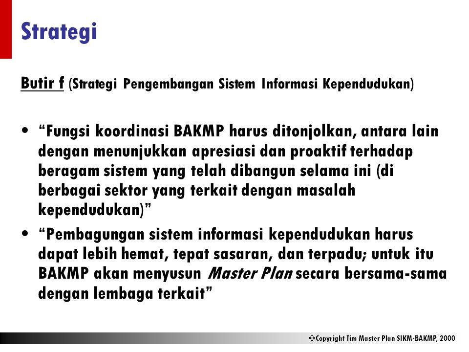Strategi Butir f (Strategi Pengembangan Sistem Informasi Kependudukan)
