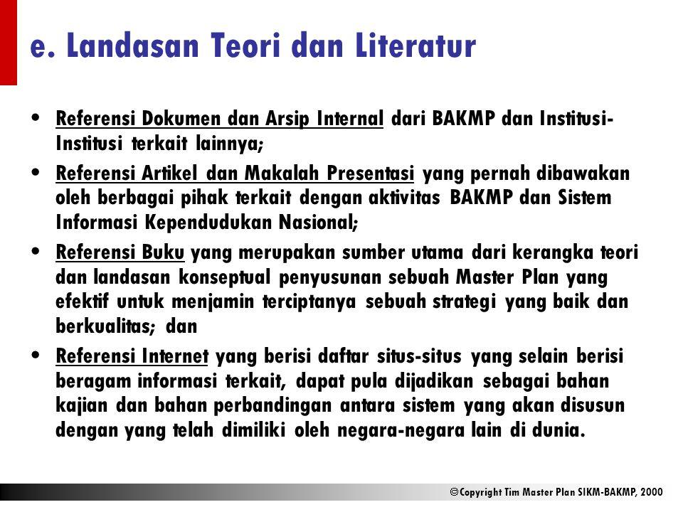 e. Landasan Teori dan Literatur
