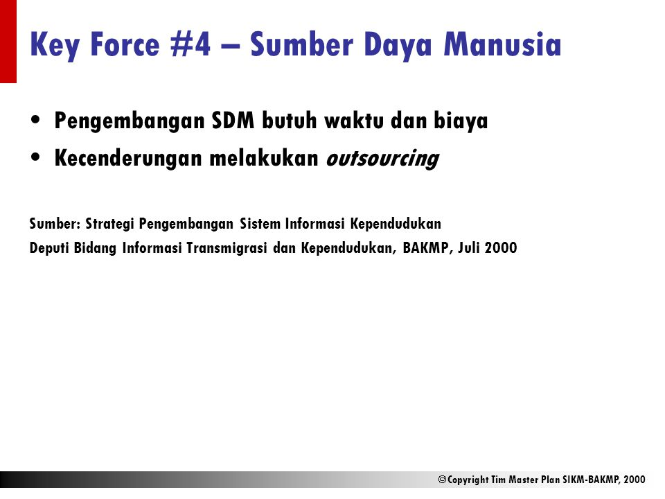 Key Force #4 – Sumber Daya Manusia