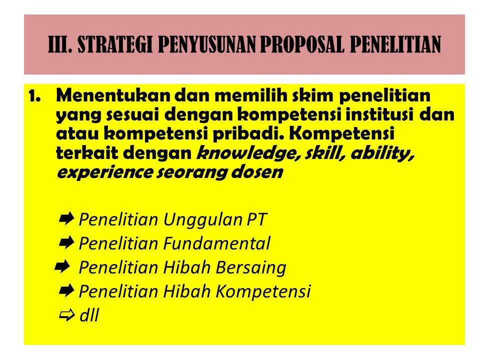 III. STRATEGI PENYUSUNAN PROPOSAL PENELITIAN