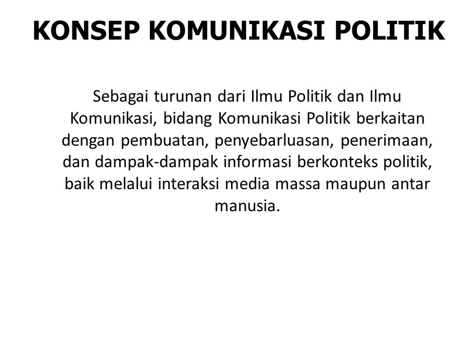 KONSEP KOMUNIKASI POLITIK