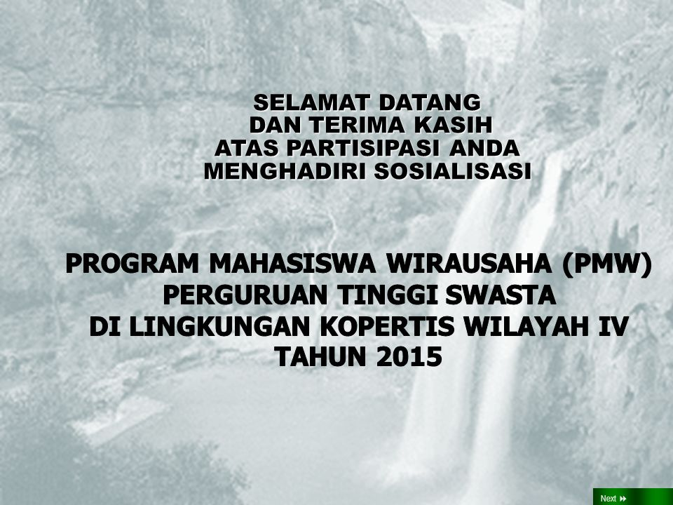 PROGRAM MAHASISWA WIRAUSAHA (PMW) PERGURUAN TINGGI SWASTA