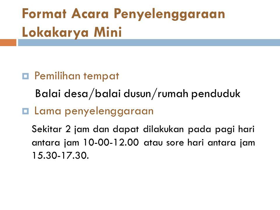 Format Acara Penyelenggaraan Lokakarya Mini