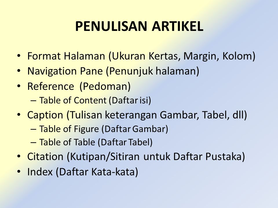 PENULISAN ARTIKEL Format Halaman (Ukuran Kertas, Margin, Kolom)