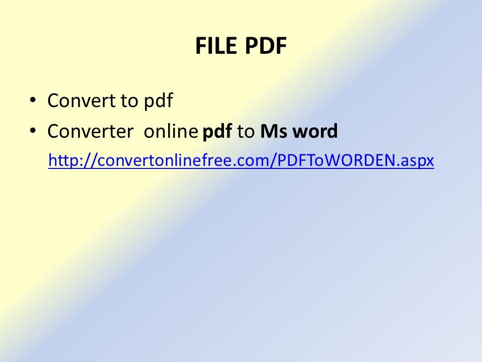 FILE PDF Convert to pdf Converter online pdf to Ms word