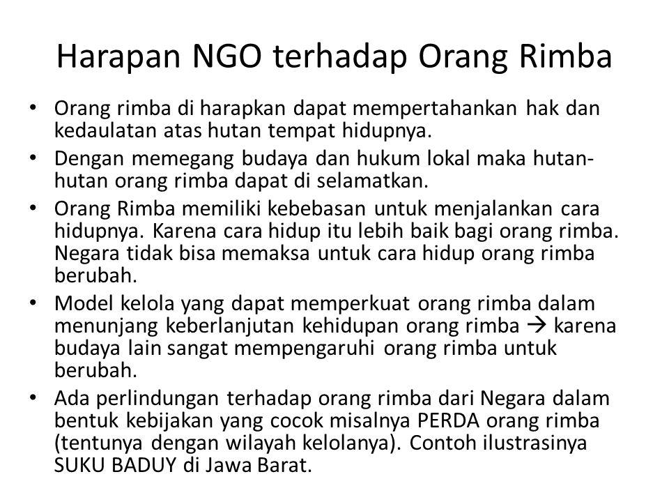 Harapan NGO terhadap Orang Rimba