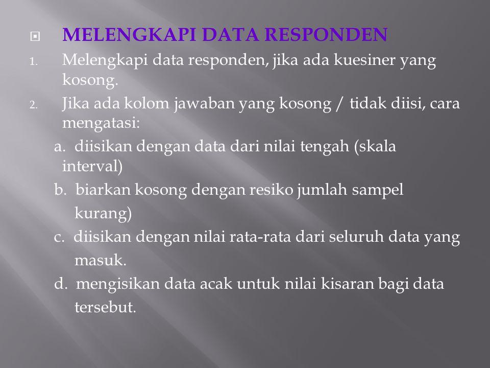 MELENGKAPI DATA RESPONDEN
