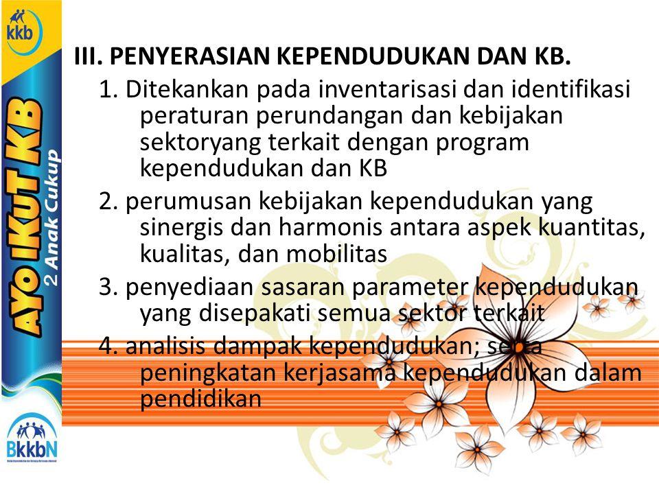III. PENYERASIAN KEPENDUDUKAN DAN KB. 1