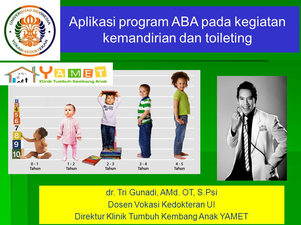 Aplikasi program ABA pada kegiatan kemandirian dan toileting