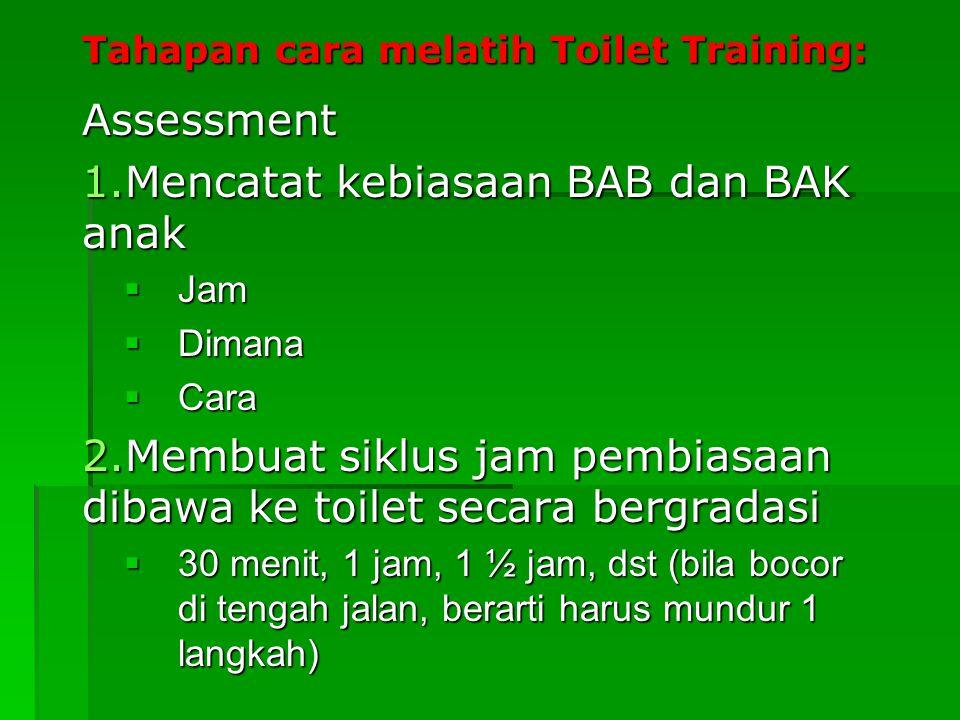 Tahapan cara melatih Toilet Training: