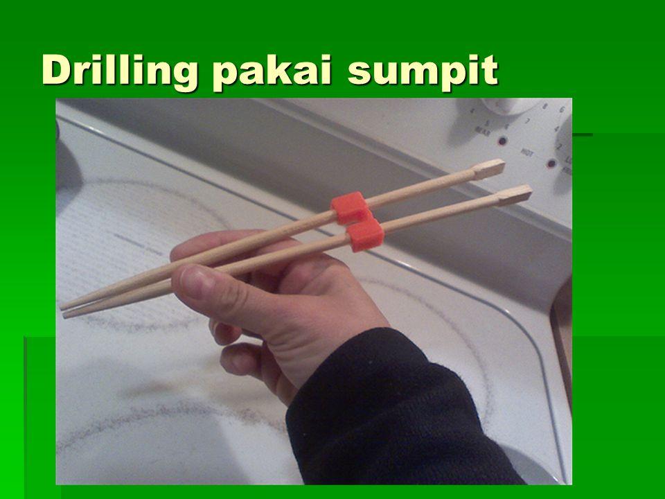 Drilling pakai sumpit