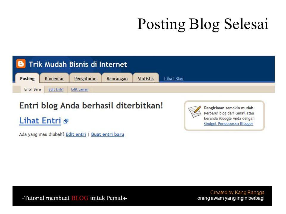 Posting Blog Selesai -Tutorial membuat BLOG untuk Pemula-