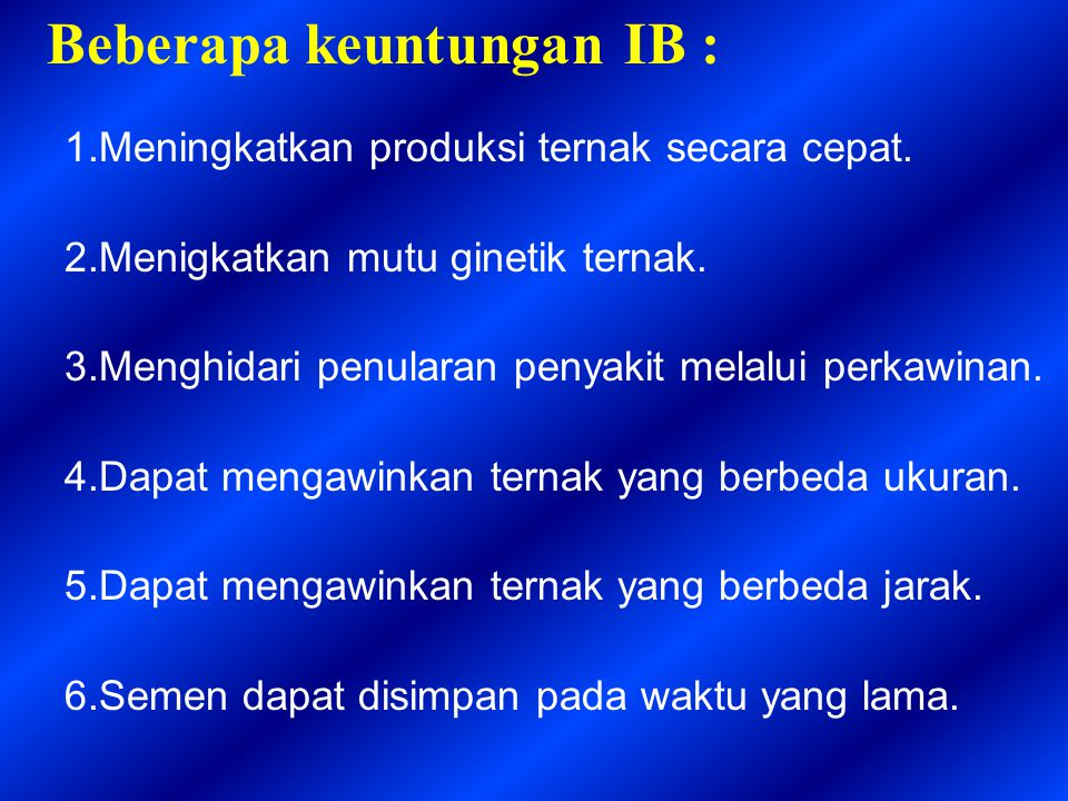 Beberapa keuntungan IB :