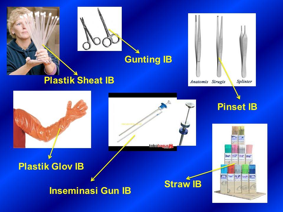 Gunting IB Plastik Sheat IB Pinset IB Plastik Glov IB Straw IB Inseminasi Gun IB