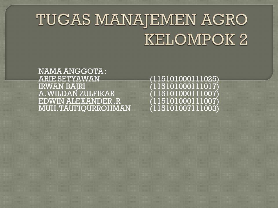 TUGAS MANAJEMEN AGRO KELOMPOK 2