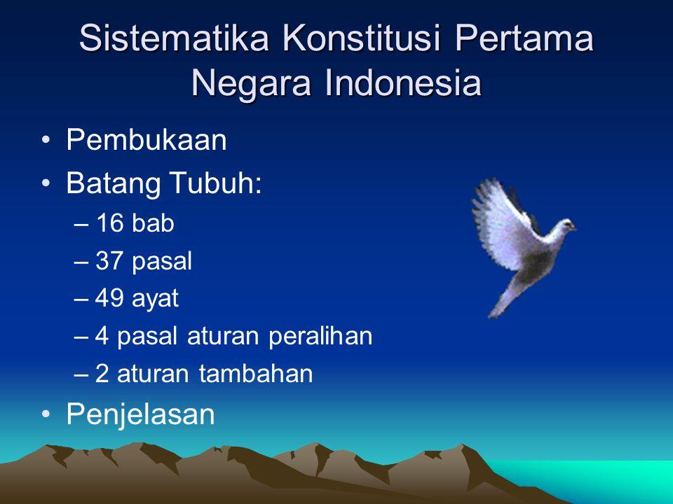 Sistematika Konstitusi Pertama Negara Indonesia