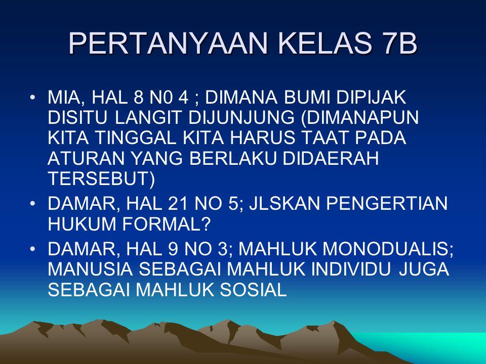 PERTANYAAN KELAS 7B