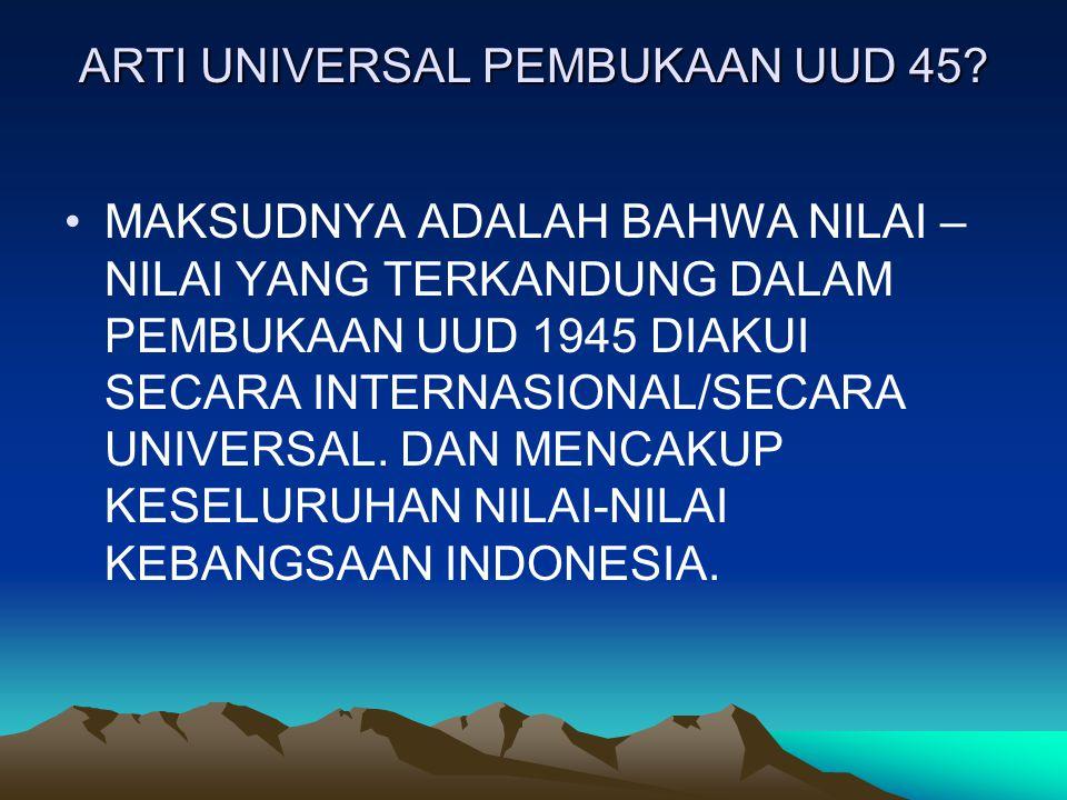 ARTI UNIVERSAL PEMBUKAAN UUD 45