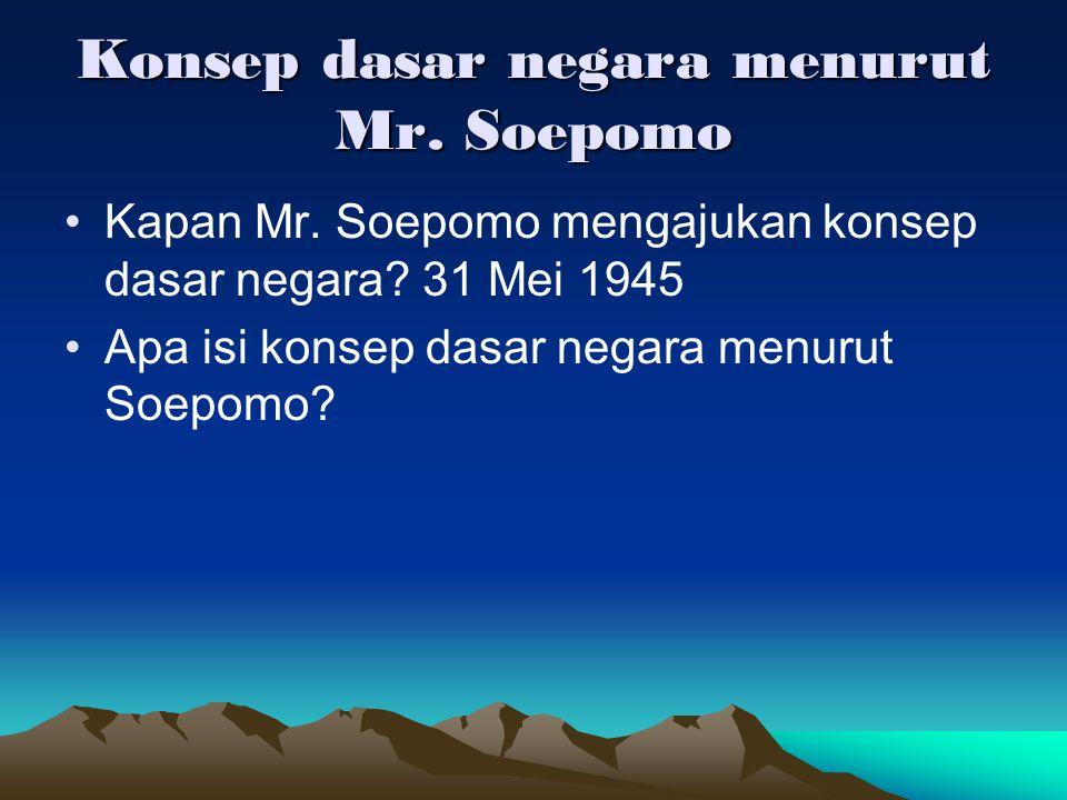 Konsep dasar negara menurut Mr. Soepomo