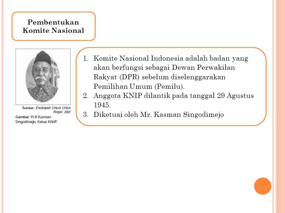 Pembentukan Komite Nasional