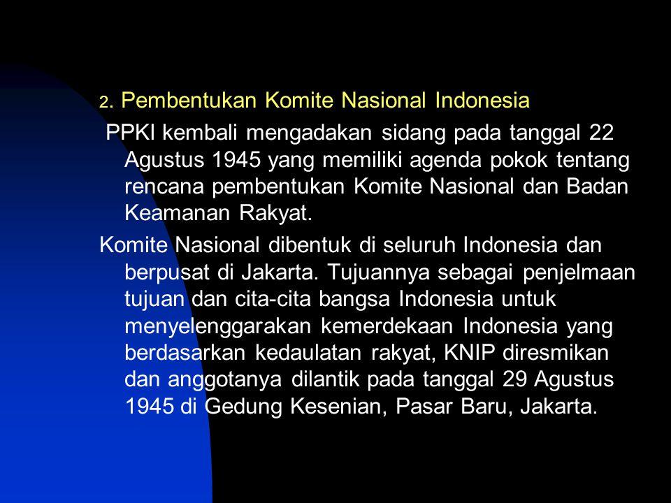 2. Pembentukan Komite Nasional Indonesia