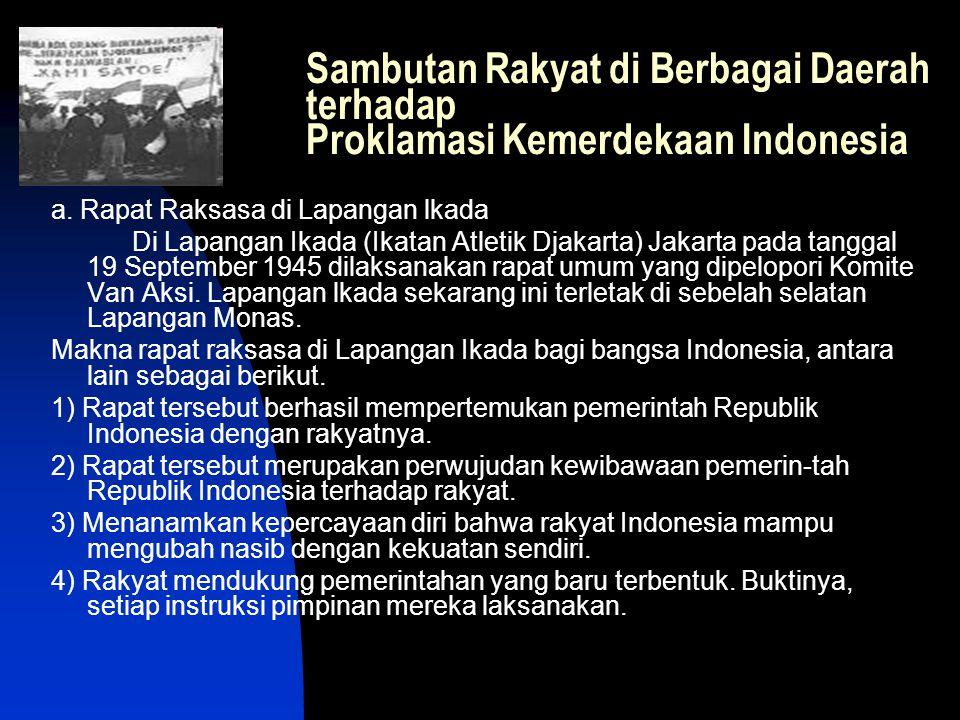 Sambutan Rakyat di Berbagai Daerah terhadap Proklamasi Kemerdekaan Indonesia
