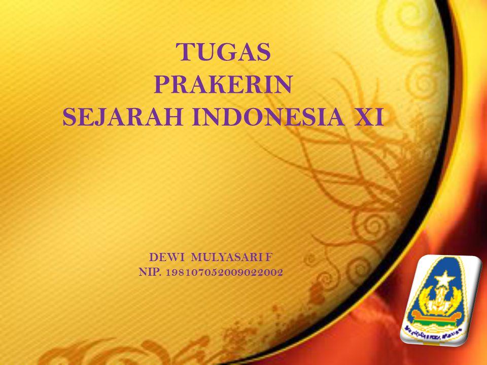 TUGAS PRAKERIN SEJARAH INDONESIA XI