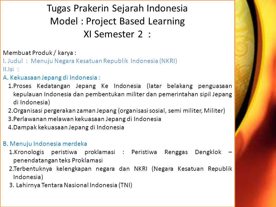 Tugas Prakerin Sejarah Indonesia Model : Project Based Learning