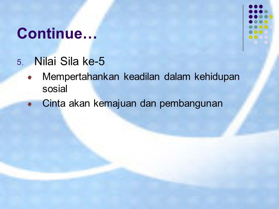 Continue… Nilai Sila ke-5