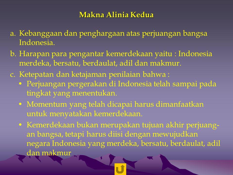 Makna Alinia Kedua Kebanggaan dan penghargaan atas perjuangan bangsa Indonesia.