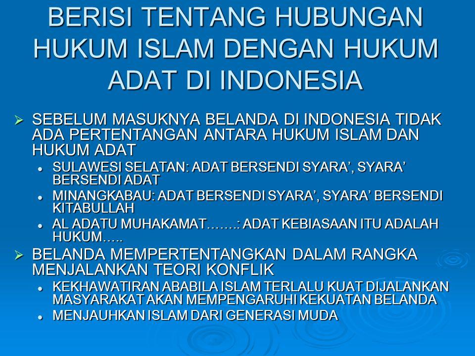BERISI TENTANG HUBUNGAN HUKUM ISLAM DENGAN HUKUM ADAT DI INDONESIA