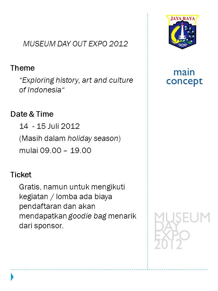 MUSEUM DAY EXPO 2012 main concept MUSEUM DAY OUT EXPO 2012 Theme