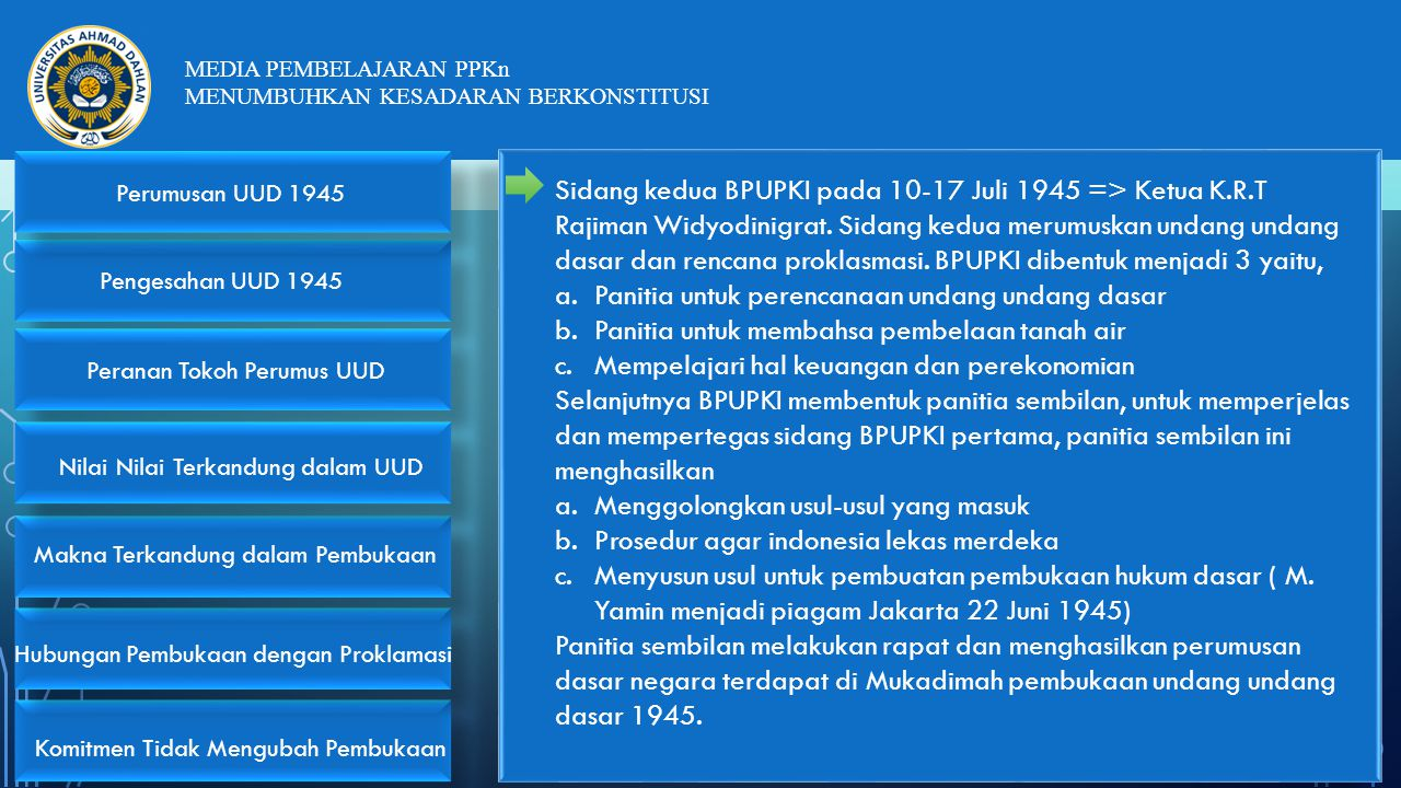 Sidang kedua BPUPKI pada 10-17 Juli 1945 => Ketua K. R