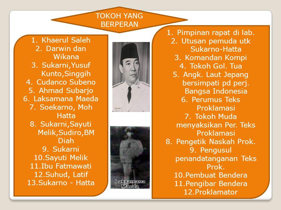 Utusan pemuda utk Sukarno-Hatta Komandan Kompi Tokoh Gol. Tua