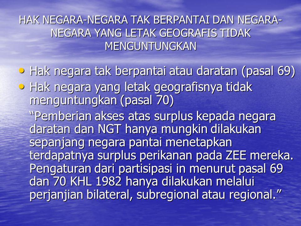 Hak negara tak berpantai atau daratan (pasal 69)