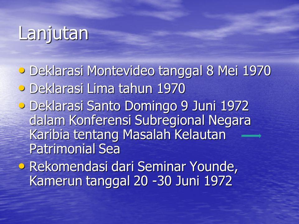 Lanjutan Deklarasi Montevideo tanggal 8 Mei 1970