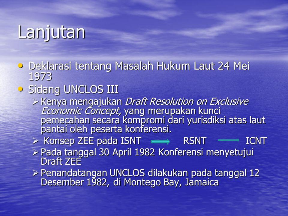 Lanjutan Deklarasi tentang Masalah Hukum Laut 24 Mei 1973