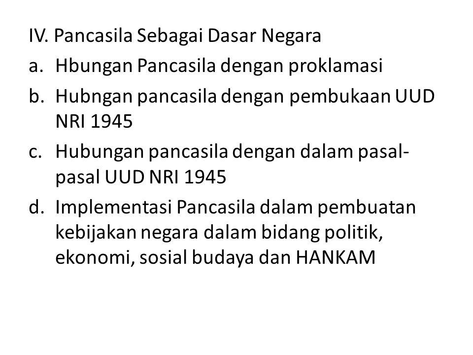 IV. Pancasila Sebagai Dasar Negara
