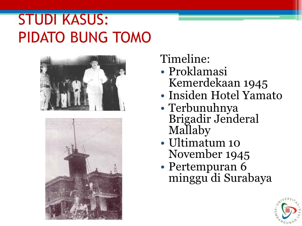 STUDI KASUS: PIDATO BUNG TOMO