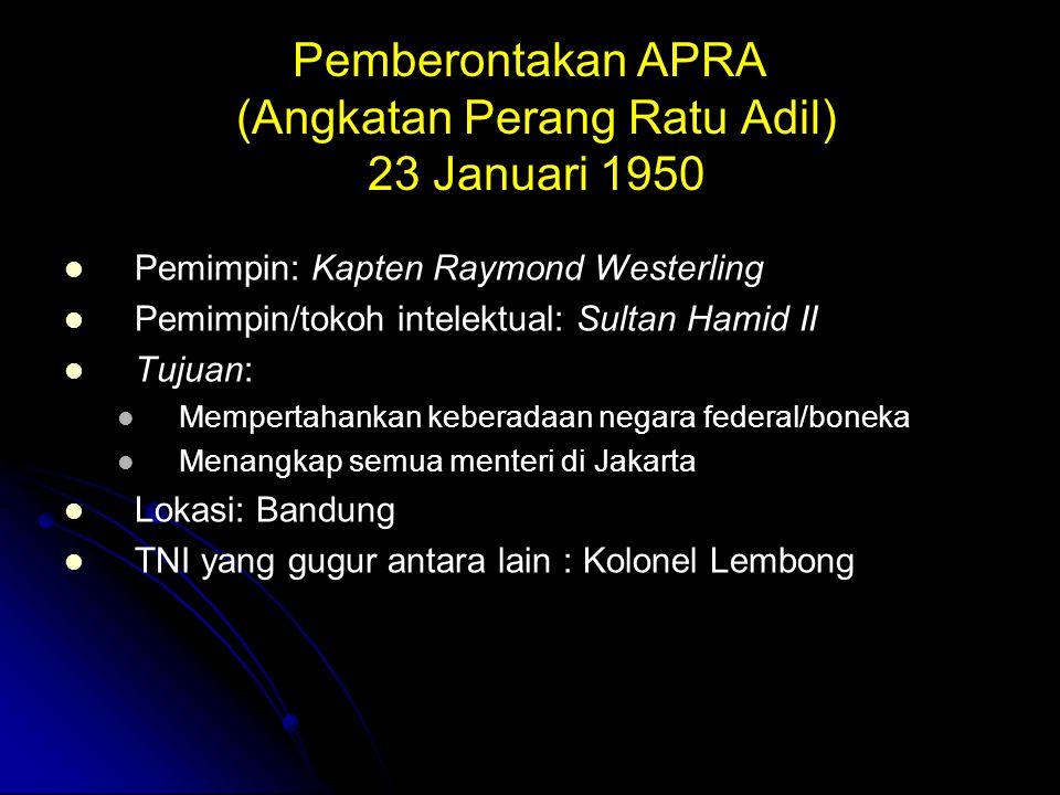 Pemberontakan APRA (Angkatan Perang Ratu Adil) 23 Januari 1950