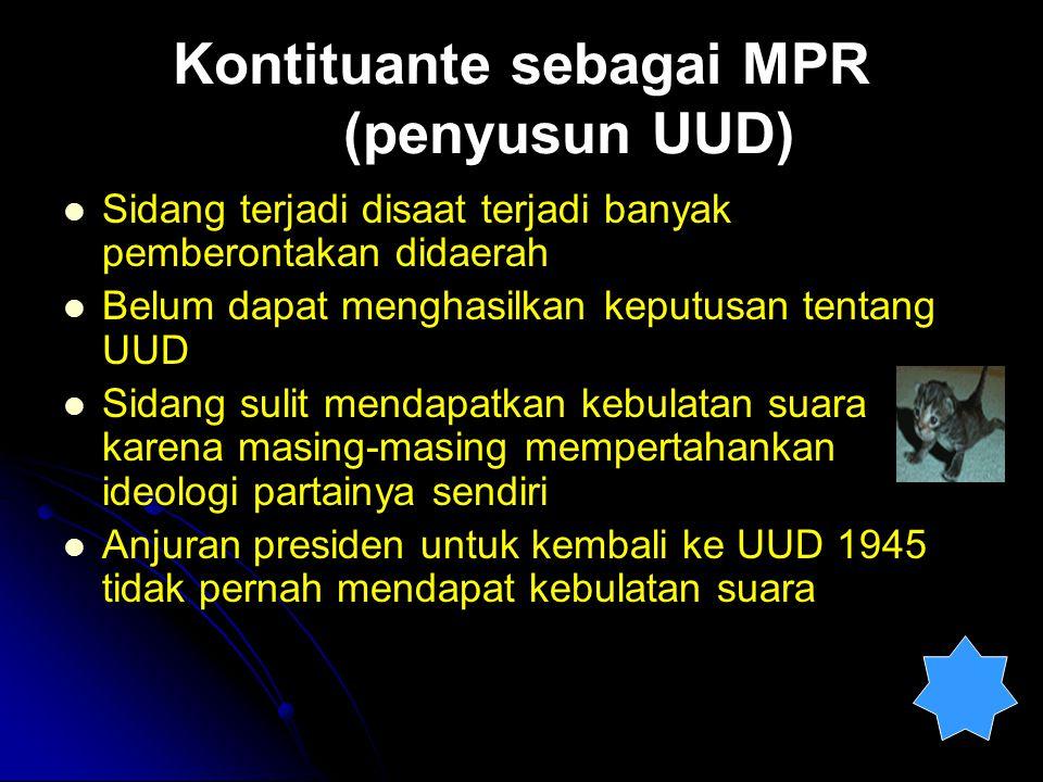 Kontituante sebagai MPR (penyusun UUD)