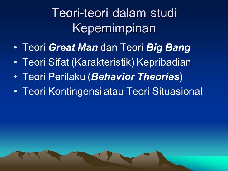 Teori-teori dalam studi Kepemimpinan