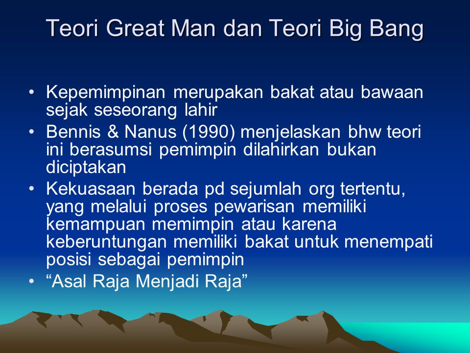 Teori Great Man dan Teori Big Bang