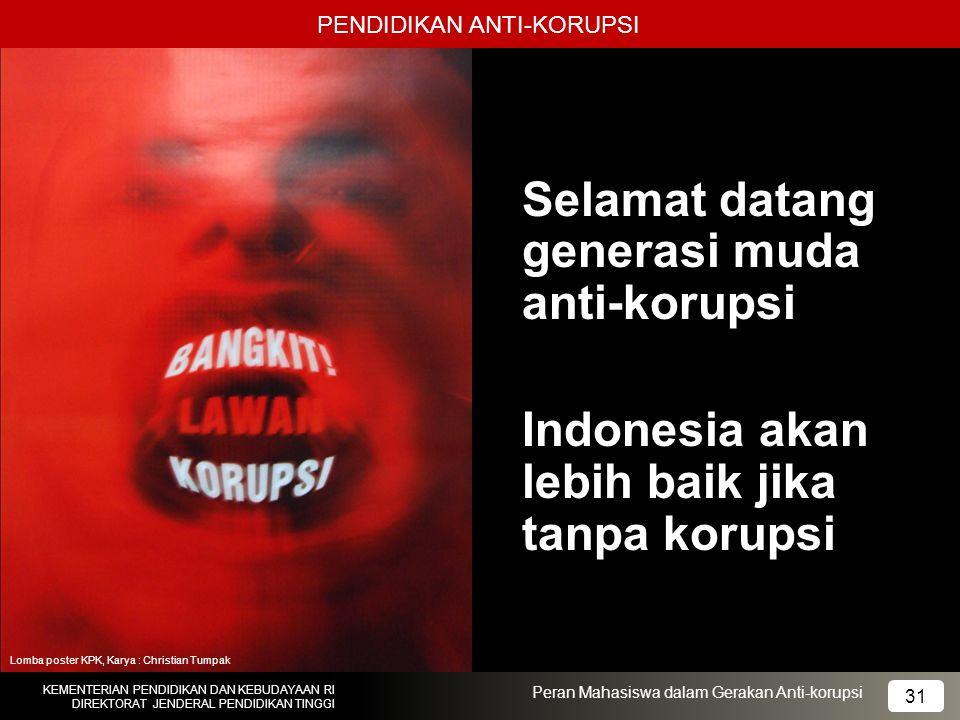Selamat datang generasi muda anti-korupsi